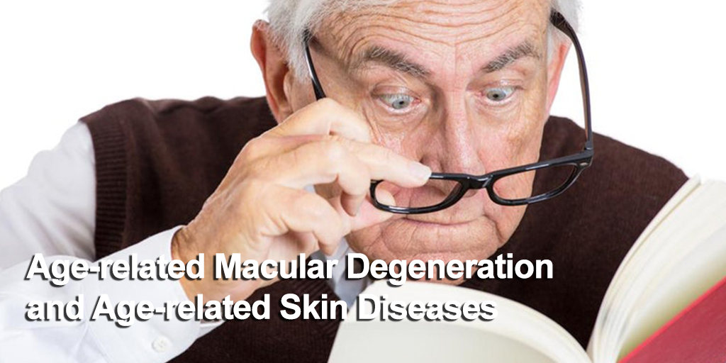 AMD-and-age-related-skin-diseases